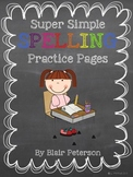 Super Simple Spelling Practice Pages