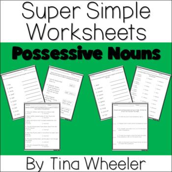 Super Simple Worksheets ~ Grammar ~ Possessive Nouns