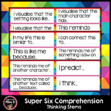 Super Six Comprehension Thinking Stems