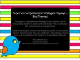 Super Six Comprehension Strategies Displays – Bird Themed