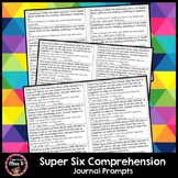 Super Six Comprehension Journal Prompts