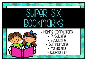 Super Six Comprehension Strategy Bookmarks