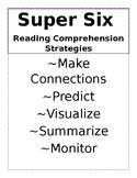 Super Six Reading Comprehension Strategies