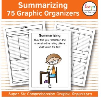75 Summarizing Graphic Organizers