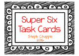 Super Six Task Cards