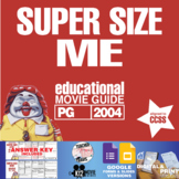Super Size Me Movie Viewing Guide (PG - 2004)