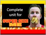 Super Size Me unit