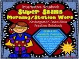 Super Skills Morning/Station Work (Kindergarten Basic Skills Practice Notebook)