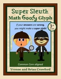 Mystery Math Goofy Glyph (3rd grade Common Core)