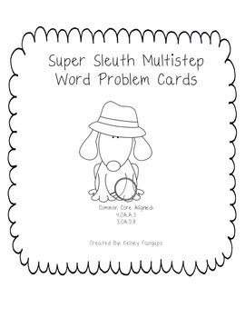 Super Sleuth Multistep Word Problem Cards (Common Core Aligned)