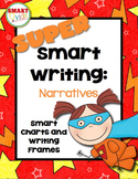 Super Smart Writing: Narratives