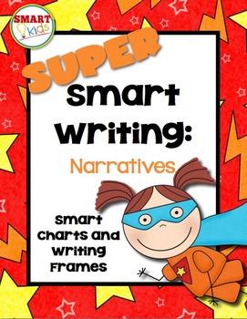 Super Smart Writing: Narratives