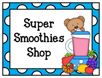 Super Smoothies Shop (Dramatic Play)