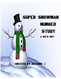 Super Snowman Number Study: A Math Unit for Primary Kids
