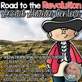 Road to the Revolution Social Studies Centers