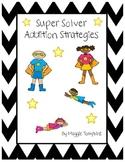 Super Solver Addition Strategies- (Common Core)