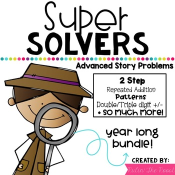 Super Solvers: 2nd Grade Word Problems GROWING BUNDLE