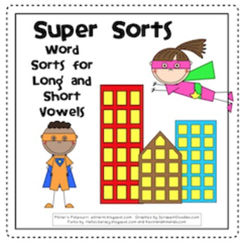 Super Sorts -- Word Sorts for Long and Short Vowels