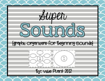 Super Sounds {Graphic Organizers For Beginning Sounds}