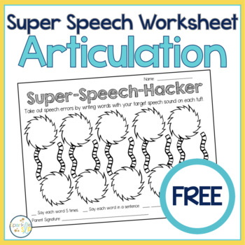 Super Speech Hacker: Open Ended Articulation Worksheet