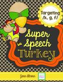 Super Speech Turkey - /k, g, f/
