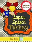 Super Speech Turkey - /p, b, m/