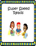 Super Speed Reads
