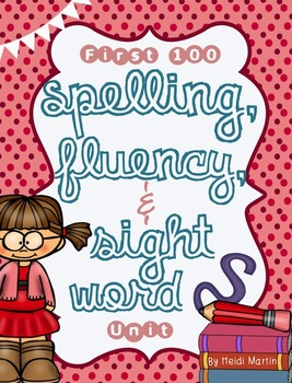 Spelling, Fluency, and Sight Word Unit!