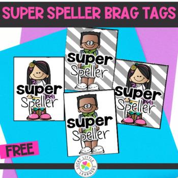 Super Speller Brag Tags