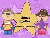 Super Speller: Spelling Activity Game