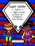 Super Speller ~ Suffix s