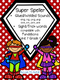 Super Speller ~ welded/glued sounds ng & nk