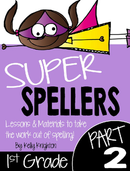 Super Spellers! Spelling Program for First Grade {FREEBIE}