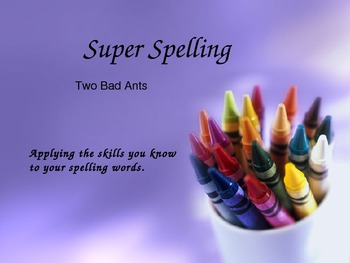 Super Spelling 3rd Gr Reading Street - Two Bad Ants