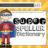 Super Spelling Dictionary