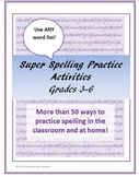 Super Spelling Practice Activities for Upper Grades for ANY Word List