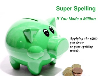 Super Spelling - Reading Street Gr 3 - If You Made a Million