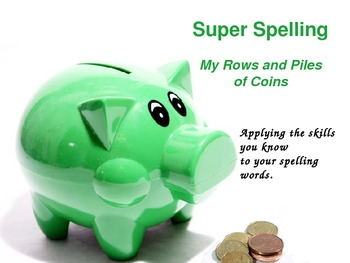 Super Spelling - Reading Street Gr 3 - My Rows and Piles of Coins