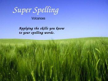 Super Spelling - Reading Street Gr 3 - Volcanoes
