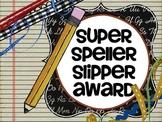 Super Spelling Slipper Awards