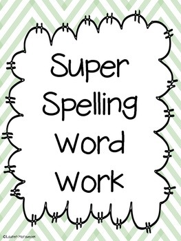 Super Spelling Word Work