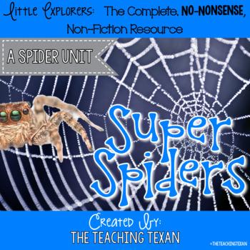 Super Spiders:  A Non-Fiction Spider Unit