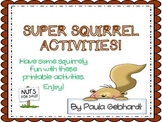 Super Squirrel Activities