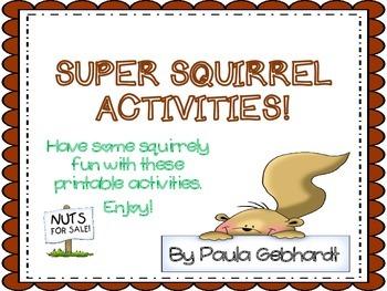 Super Squirrel Activities