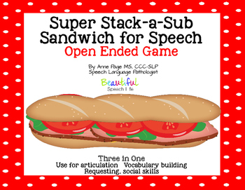 Super Stack-a-Sub Sandwich for Speech Open Ended Game