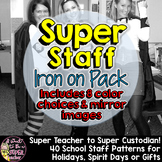 Super Staff Iron-On Pack: Patterns for Teachers, Janitors, Principals and more!
