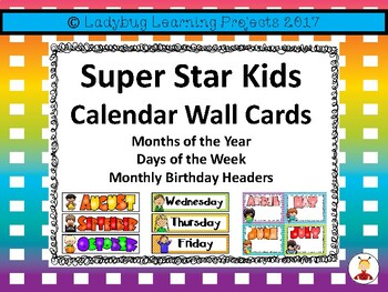 Super Star Kids Calendar Wall Cards  {Ladybug Learning Projects}