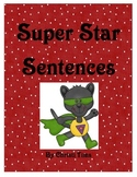 Super Star Sentence Writing for writing complete sentences