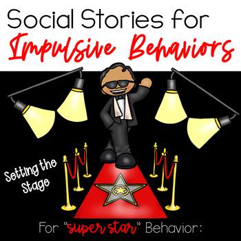 Super Star Social Stories Book to Teach Impulsive Behaviors