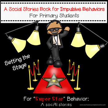 Super Star Social Stories Book to Teach Impulsive Behaviors